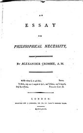 An Essay on Philosophical Necessity