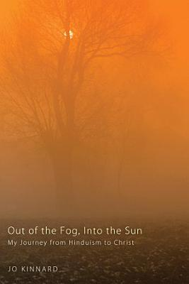 Out of the Fog  Into the Sun PDF