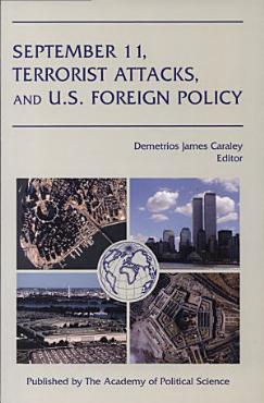 September 11  Terrorist Attacks  and U S  Foreign Policy PDF