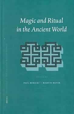Magic and Ritual in the Ancient World PDF