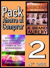 Pack Ahorra al Comprar 2 (Nº 055): Guía práctica para aprovechar al máximo el poder de las afirmaciones & Enseña a dibujar en una hora