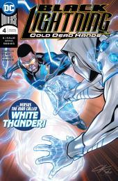 Black Lightning: Cold Dead Hands (2017-) #4