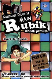 Panduan Praktis Main Rubik Untuk Pemula