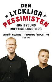 Den lyckliga pessimisten