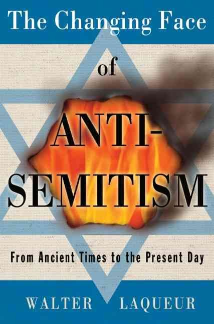 The Changing Face of Antisemitism
