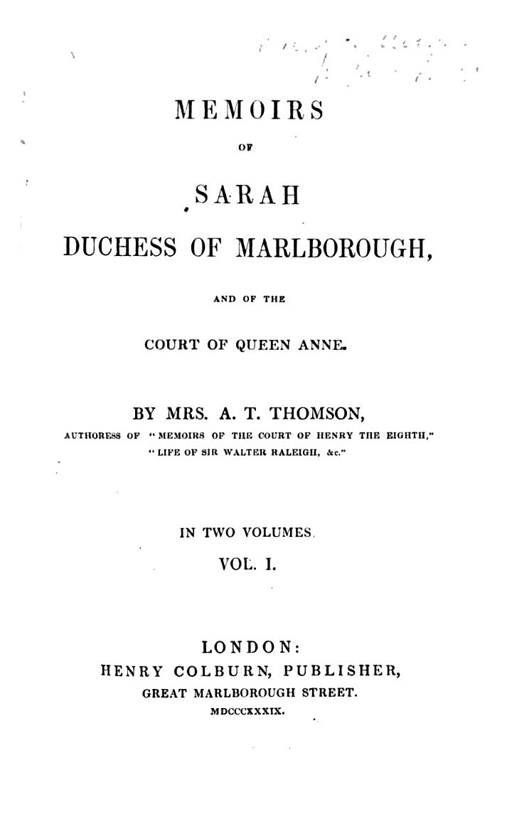 Memoirs of Sarah Duchess of Marlborough and of the Court of Queen Anne, 1