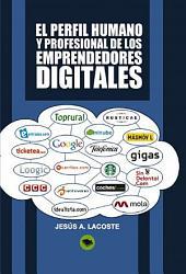 El perfil humano y profesional de los emprendedores digitales