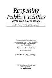 Reopening Public Facilities After a Biological Attack: A Decision Making Framework