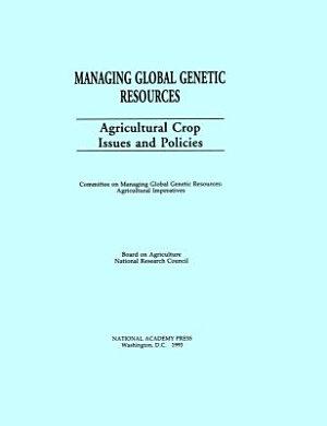 Managing Global Genetic Resources