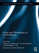 Video and Filmmaking as Psychotherapy