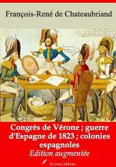 Congrès de Vérone ; guerre d'Espagne de 1823 ; colonies espagnoles: Nouvelle édition augmentée