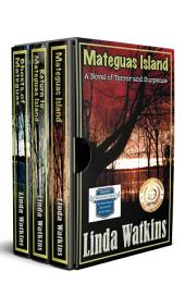 The Mateguas Island Series: Three Novels of Supernatural Suspense