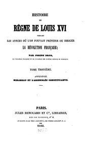 Histoire du règne de Louis XVI., pendant les années, où l'on pouvait prèvenir ou diriger la Révolution Française: Volume3