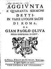 Aggiunta a quaranta sermoni detti in varii luoghi sacri di Roma