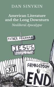 American Literature and the Long Downturn PDF