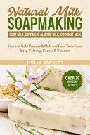 Natural Milk Soapmaking