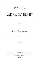 Dzieła Karola Szajnoche: without special title