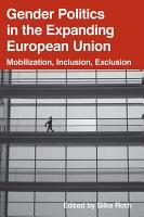 Gender Politics in the Expanding European Union PDF