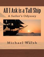 All I Ask Is a Tall Ship