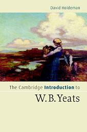 The Cambridge Introduction to W.B. Yeats
