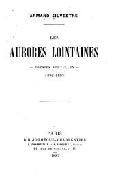 Les aurores lointaines: poésies nouvelles, 1892-1895