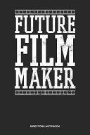 Filmmaker Director Notebook