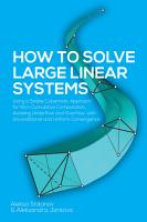 How to Solve Large Linear Systems PDF