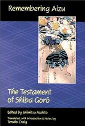 Remembering Aizu: The Testament of Shiba Gor?