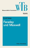 Die Beitr  ge von Faraday und Maxwell zur Elektrodynamik PDF
