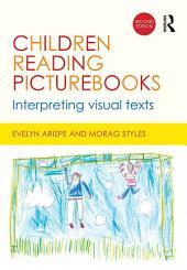 Children Reading Picturebooks: Interpreting visual texts, Edition 2