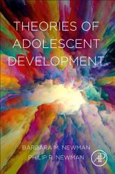 Theories of Adolescent Development PDF