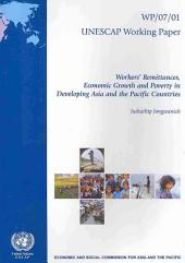 Workers' Remittances, Economic Growth and Poverty in Developing Asia and the Pacific Countries