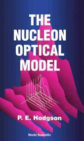 The Nucleon Optical Model