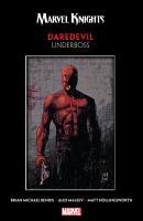 Marvel Knights Daredevil By Bendis   Maleev  Underboss PDF