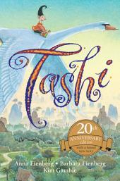 Tashi: 20th Anniversary Edition