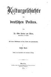 Kulturgeschichte des deutschen Volkes: Band 1