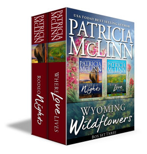 Wyoming Wildflowers Box Set Three  Book 6  Where Love Lives  and Rodeo Nights prequel  PDF