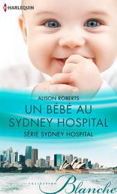 Un bébé au Sydney Hospital: T2 - Sydney Hospital