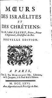 Moeurs des Israélites et des chrétiens