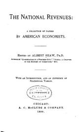 The National Revenues: A Collection of Papers by American Economists