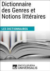 Dictionnaire des Genres et Notions littéraires: (Les Dictionnaires d'Universalis)