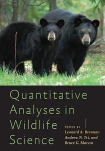 Quantitative Analyses in Wildlife Science PDF
