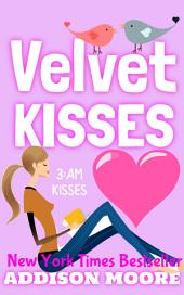 Velvet Kisses (3:AM Kisses 6)