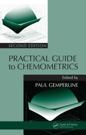 Practical Guide To Chemometrics, Second Edition: Edition 2