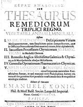 Keras Amaltheias seu Thesaurus Remediorum e triplici Regno vegetabili, animali et minerali (etc.)