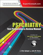 Psychiatry Test Preparation and Review Manual E-Book: Edition 2