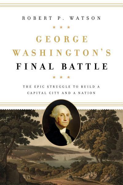 Download George Washington s Final Battle Book