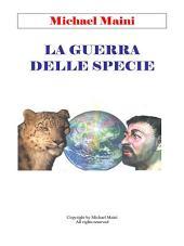 La guerra delle specie