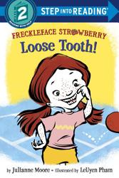 Freckleface Strawberry Loose Tooth  Book PDF