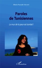 Paroles de Tunisiennes: Le mur de la peur est tombé !
